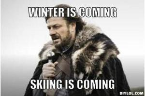 resized_winter-is-coming-meme-generator-winter-is-coming-skiing-is-coming-a0dd5d